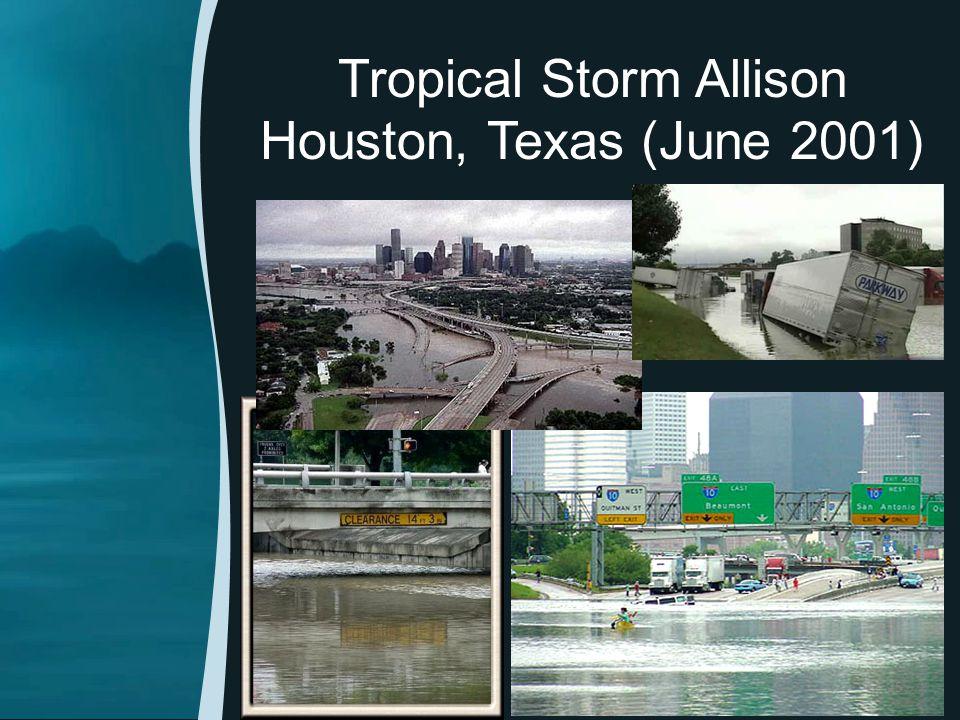 Tropical Storm Allison Houston, Texas (June 2001) 25