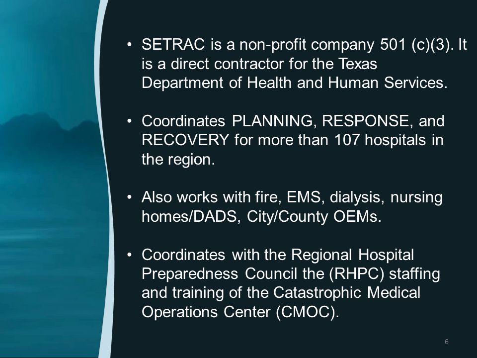 SETRAC is a non-profit company 501 (c)(3).