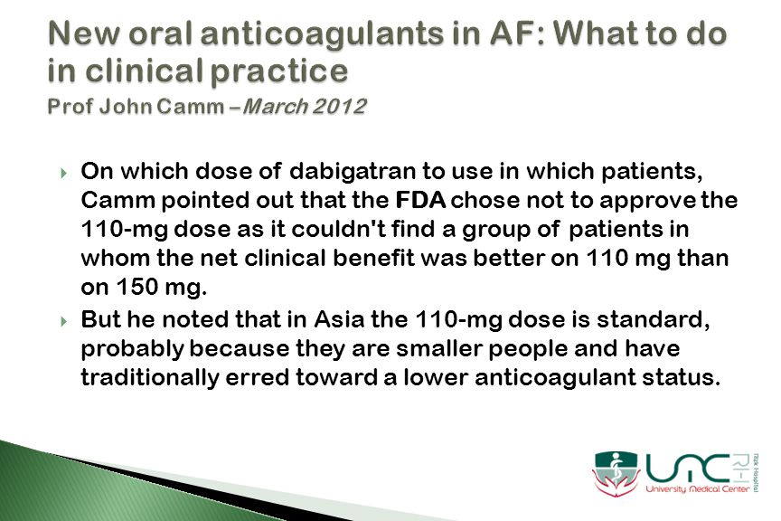  Dabigatran etexilate was approved by the FDA on October 19, 2010, for marketing in the United States for the prevention of stroke and systemic embolism in patients with nonvalvular AF.