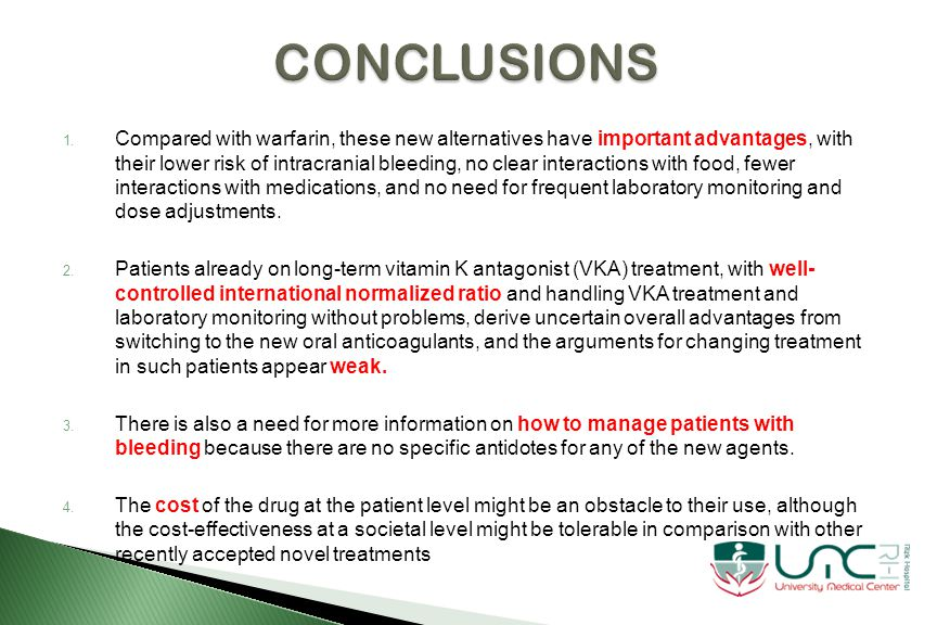 5.Dabigatran should be avoided in severe renal failure.