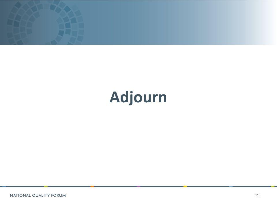 113 Adjourn