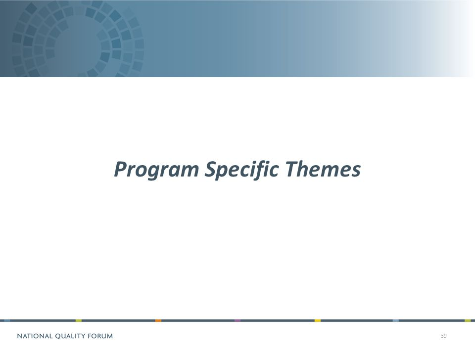 39 Program Specific Themes