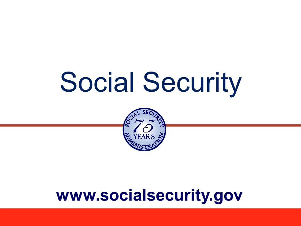 22 What Will You Need When Applying for Your Social Security Benefits.