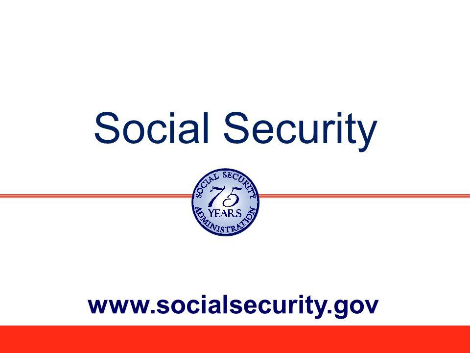 Social Security www.socialsecurity.gov