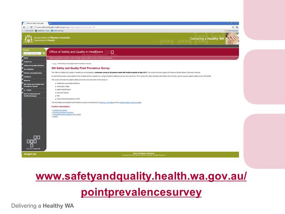 www.safetyandquality.health.wa.gov.au/ pointprevalencesurvey