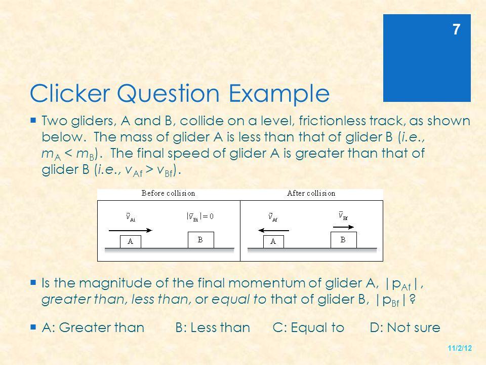 Clicker Question 3 11/2/12 8