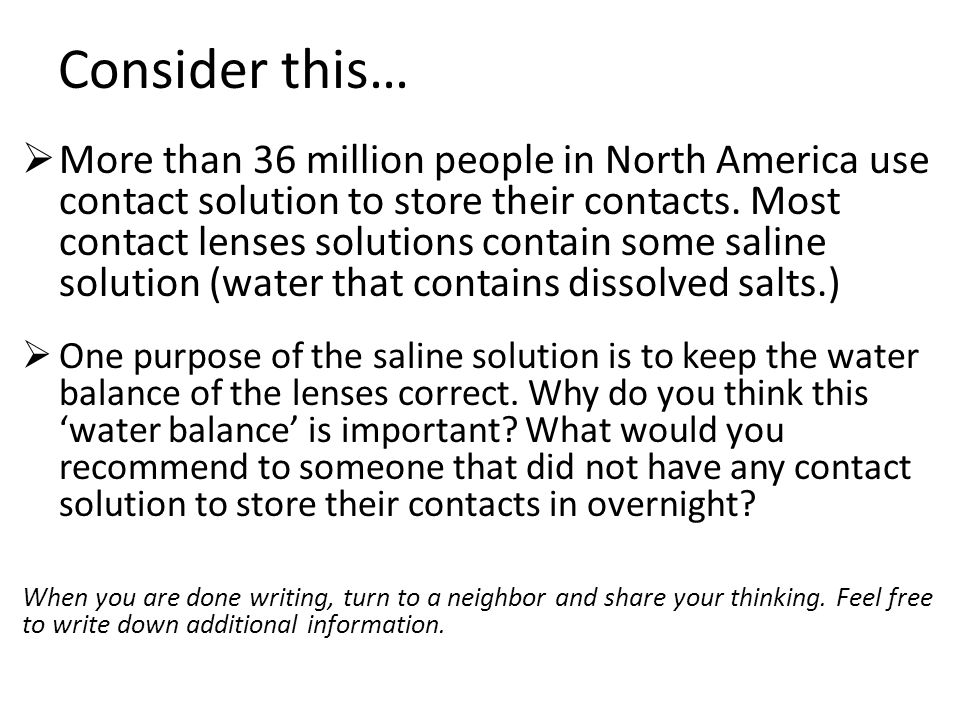 Consider this…  More than 36 million people in North America use contact solution to store their contacts.