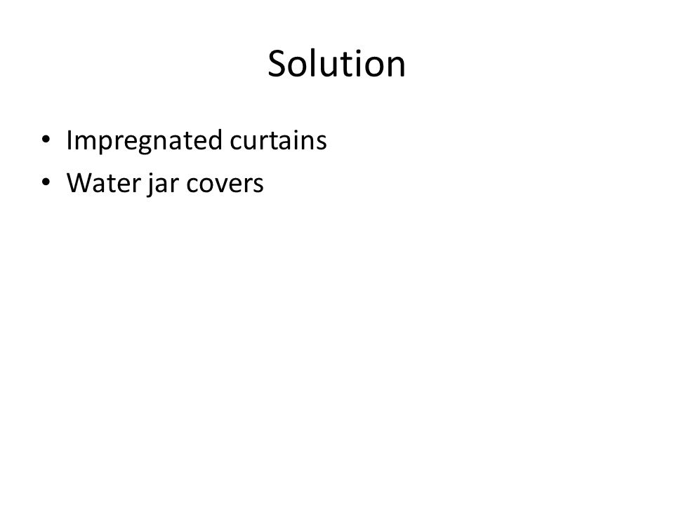 Solution Impregnated curtains Water jar covers