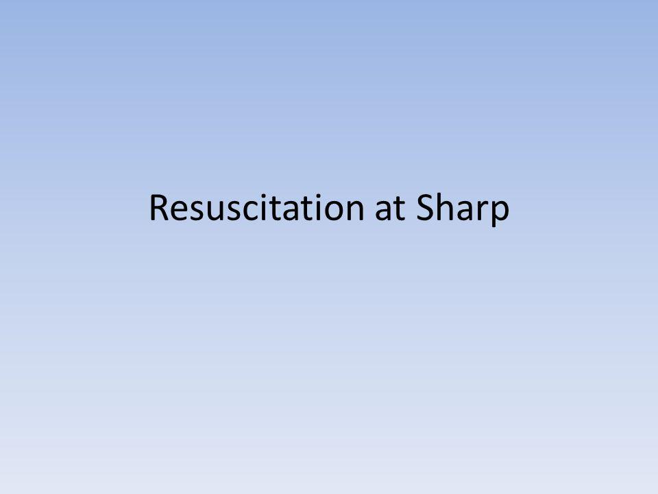 Resuscitation at Sharp