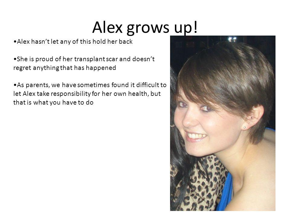Alex grows up.