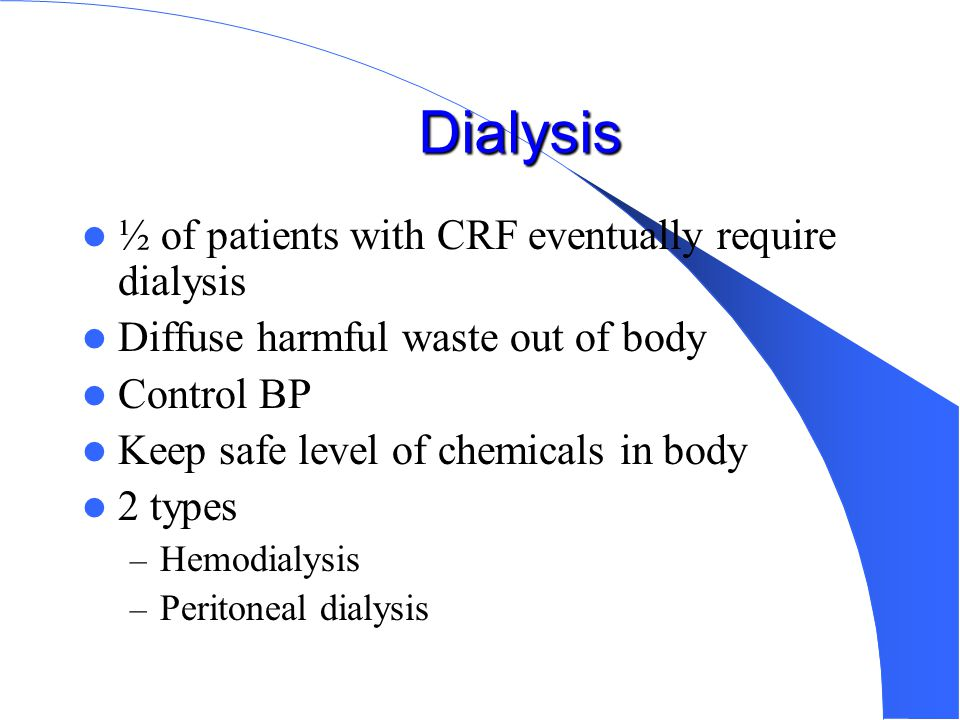 Problems Related to ESRD Metabolic – K/Ca Volume overload Anemia, platelet disorder, GI bleed Pericarditis Peripheral neuropathy, dialysis dementia Abnormal immune function
