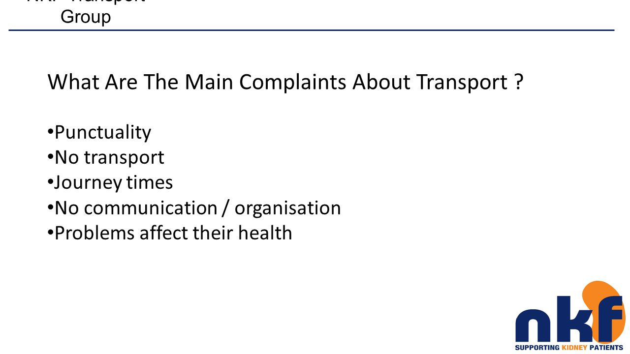 NKF Transport Group What Are The Main Complaints About Transport .