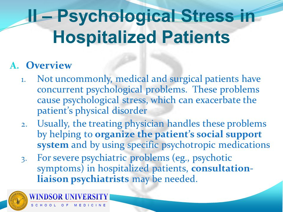 II – Psychological Stress in Hospitalized Patients B.