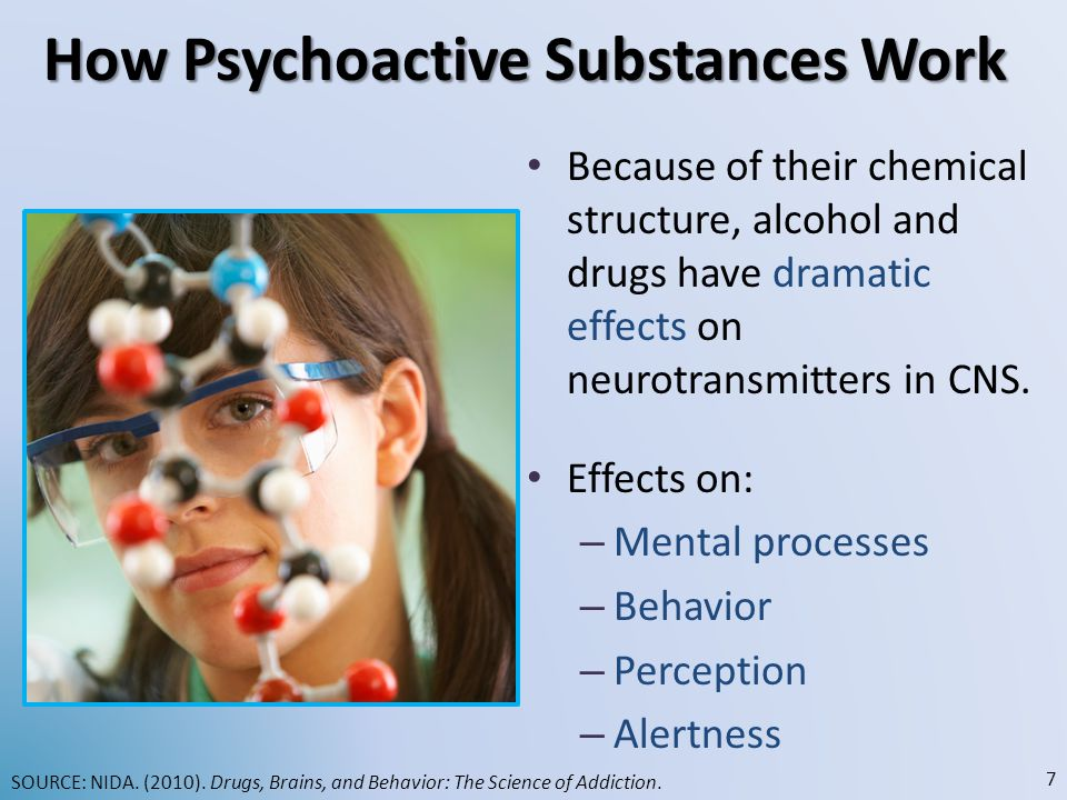 How Psychoactive Substances Work Because of their chemical structure, alcohol and drugs have dramatic effects on neurotransmitters in CNS.