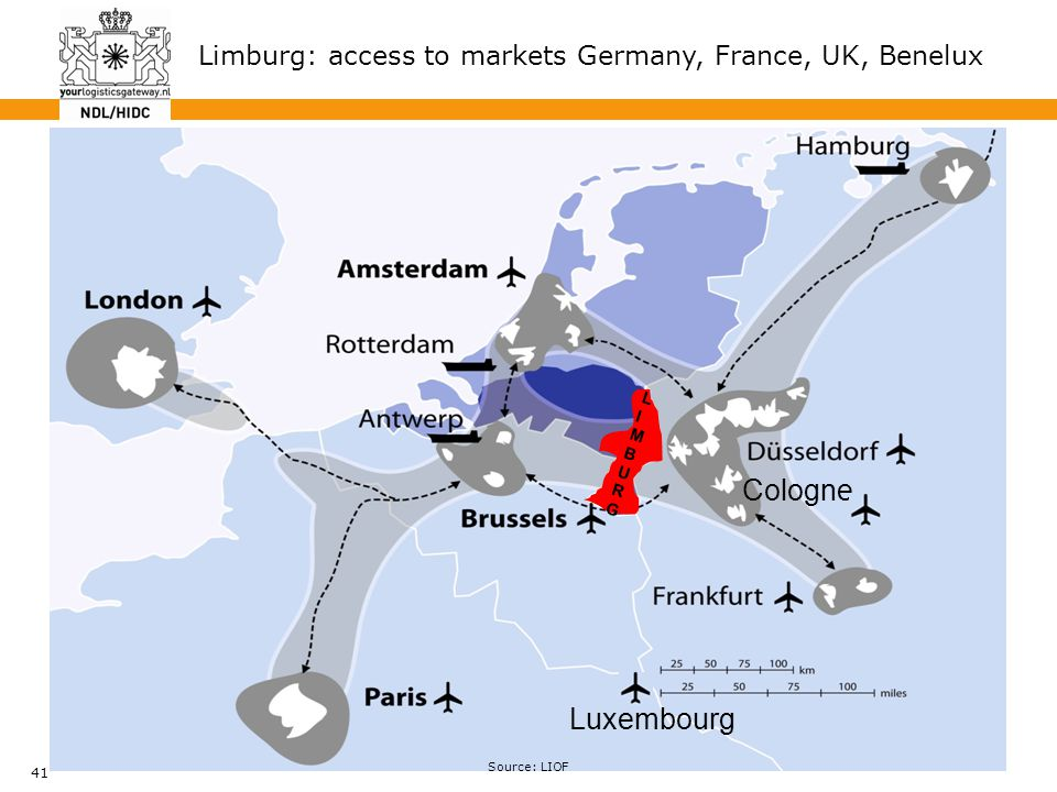 41 Cologne Luxembourg LIMBURGLIMBURG Limburg: access to markets Germany, France, UK, Benelux Source: LIOF