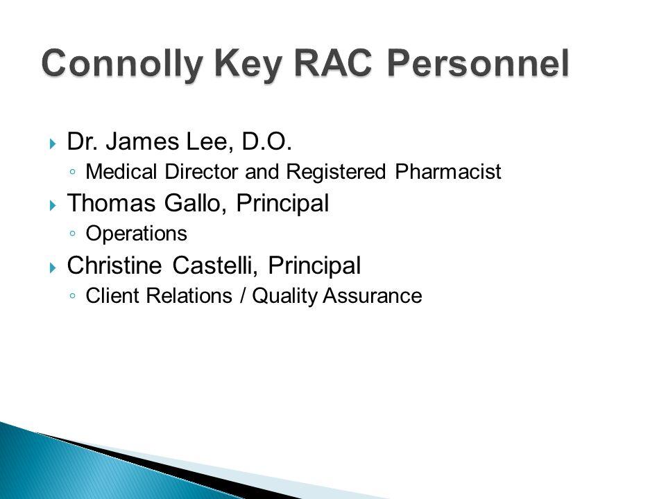 Connolly Key RAC Personnel  Dr. James Lee, D.O.