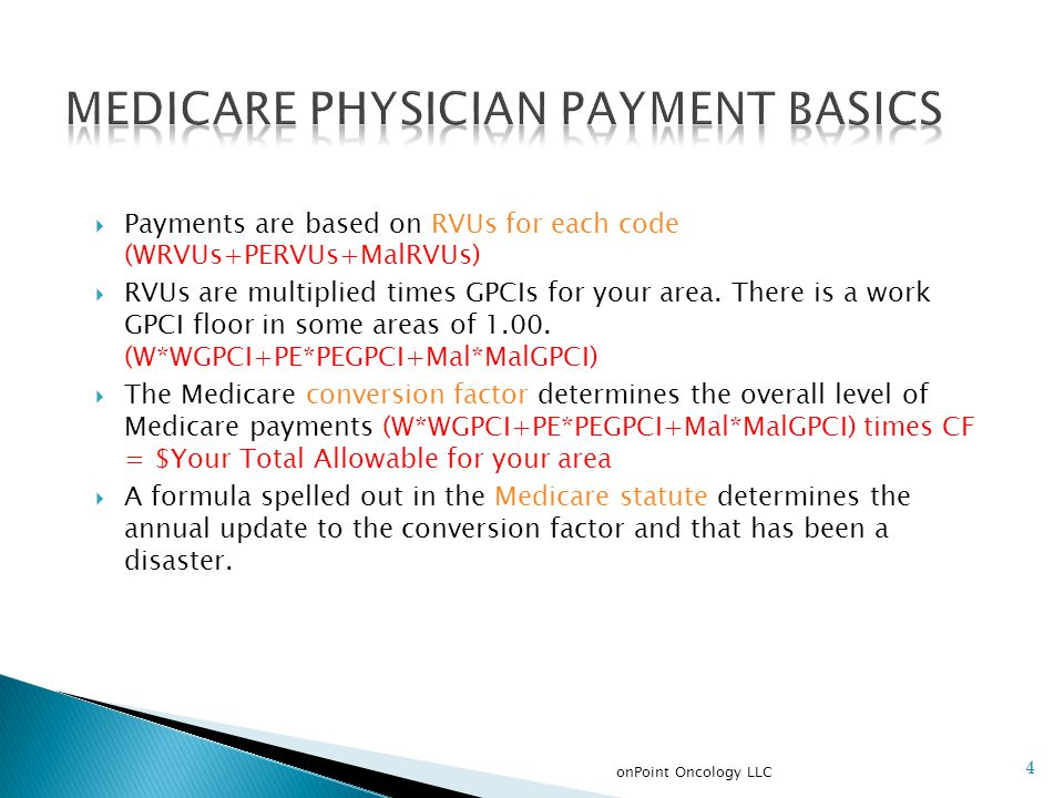 5 http://www.ama-assn.org/ama/pub/physician-resources/solutions-managing-your-practice/coding-billing-insurance/medicare/the-medicare-physician-payment- schedule.shtml
