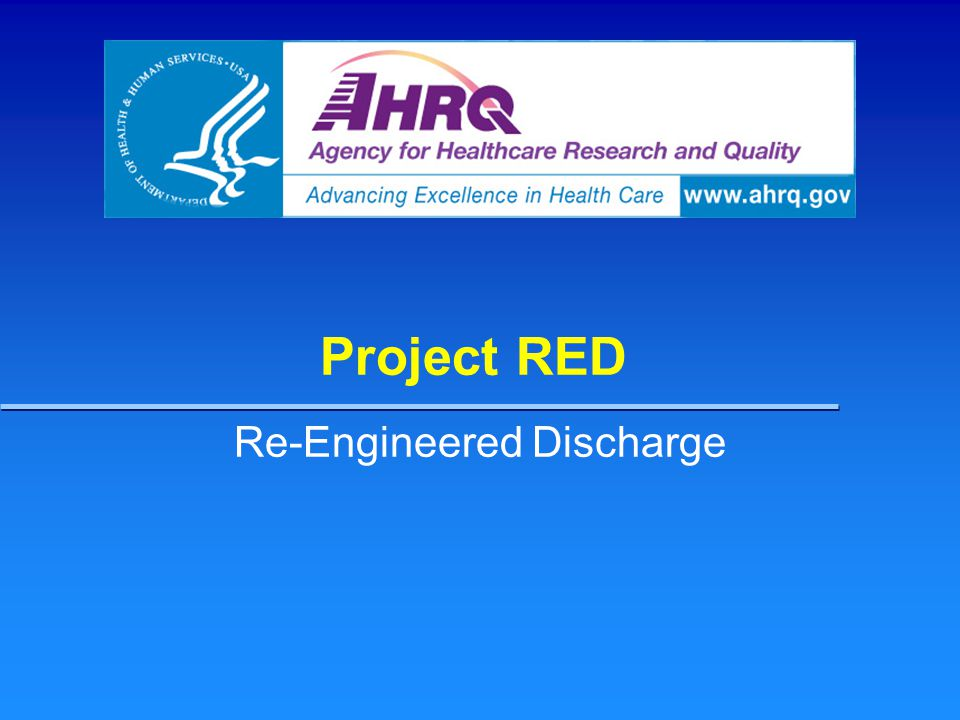 Project RED Re-Engineered Discharge