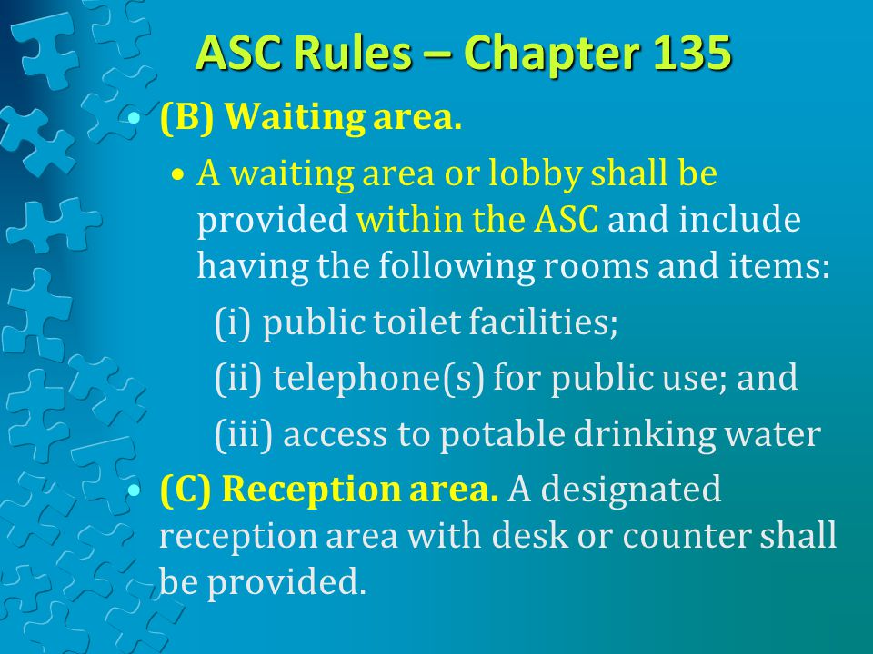 ASC Rules – Chapter 135 (B) Waiting area.