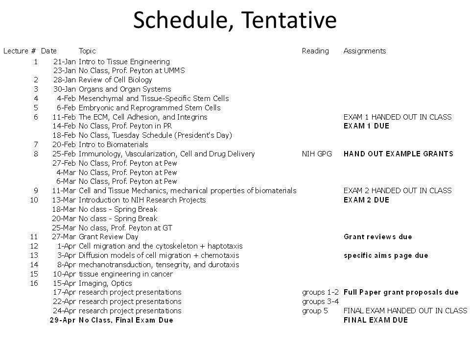 Schedule, Tentative