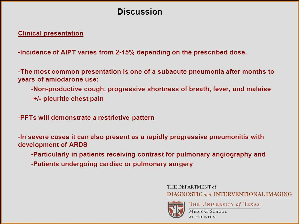 Clinical presentation -Incidence of AIPT varies from 2-15% depending on the prescribed dose.