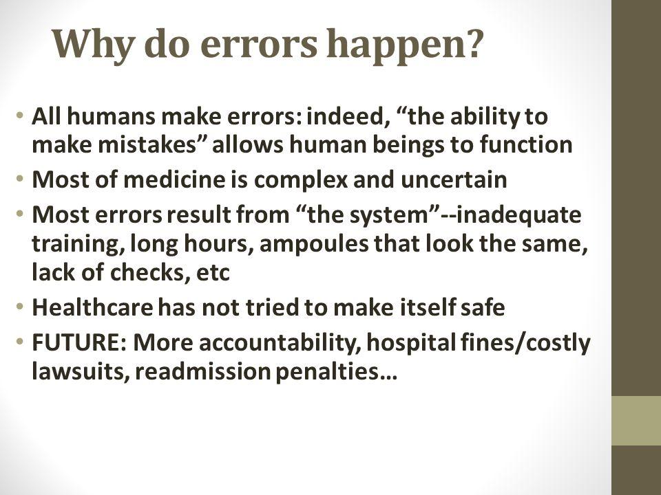 Why do errors happen.