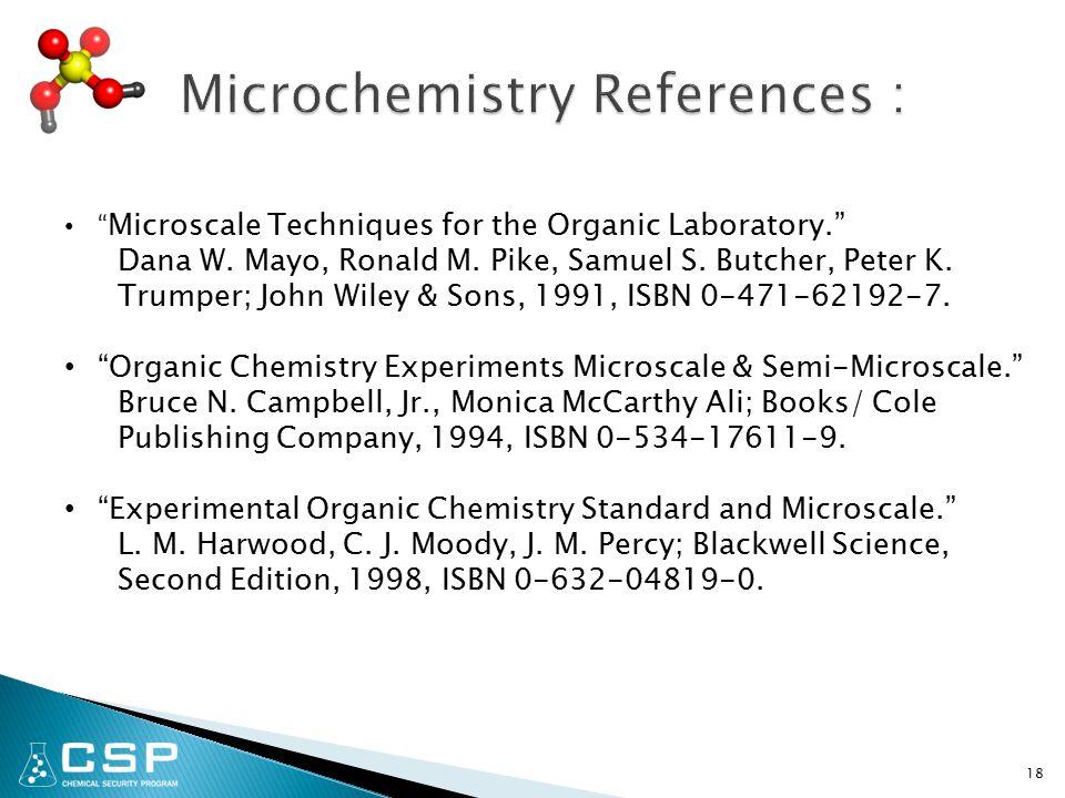 18 Microscale Techniques for the Organic Laboratory. Dana W.