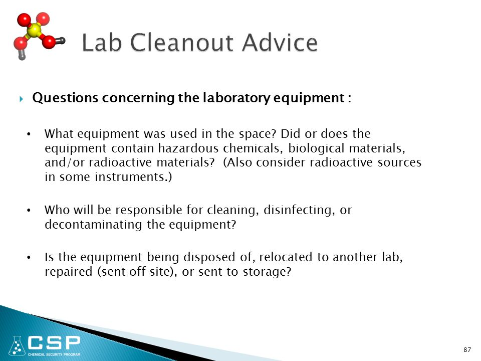 Questions concerning the laboratory equipment : What equipment was used in the space.