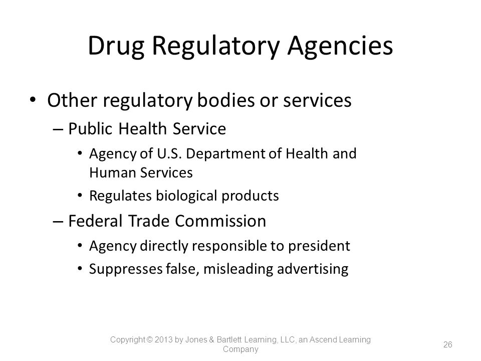Drug Regulatory Agencies Other regulatory bodies or services – Public Health Service Agency of U.S. Department of Health and Human Services Regulates