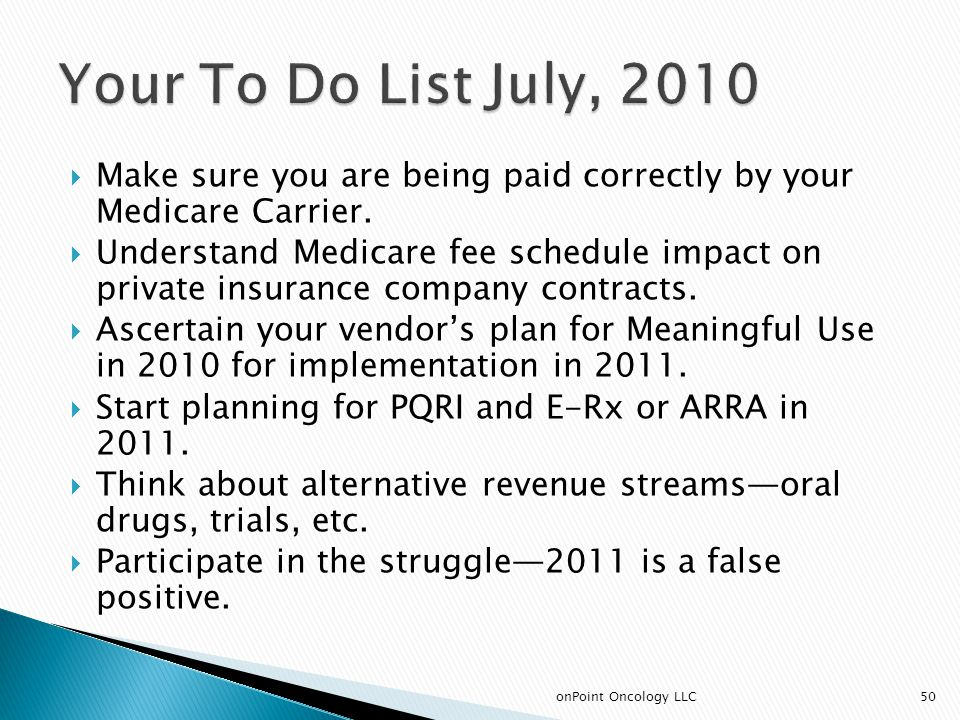  Make sure you are being paid correctly by your Medicare Carrier.
