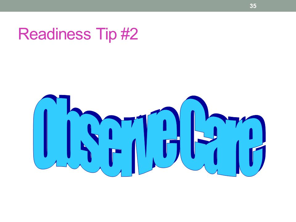 Readiness Tip #2 35