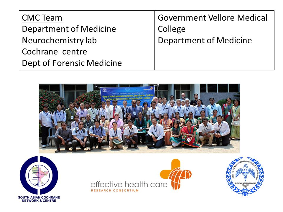 CMC Team Department of Medicine Neurochemistry lab Cochrane centre Dept of Forensic Medicine Government Vellore Medical College Department of Medicine