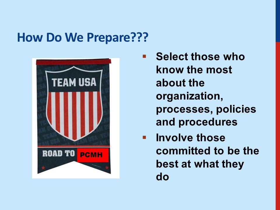 How Do We Prepare .