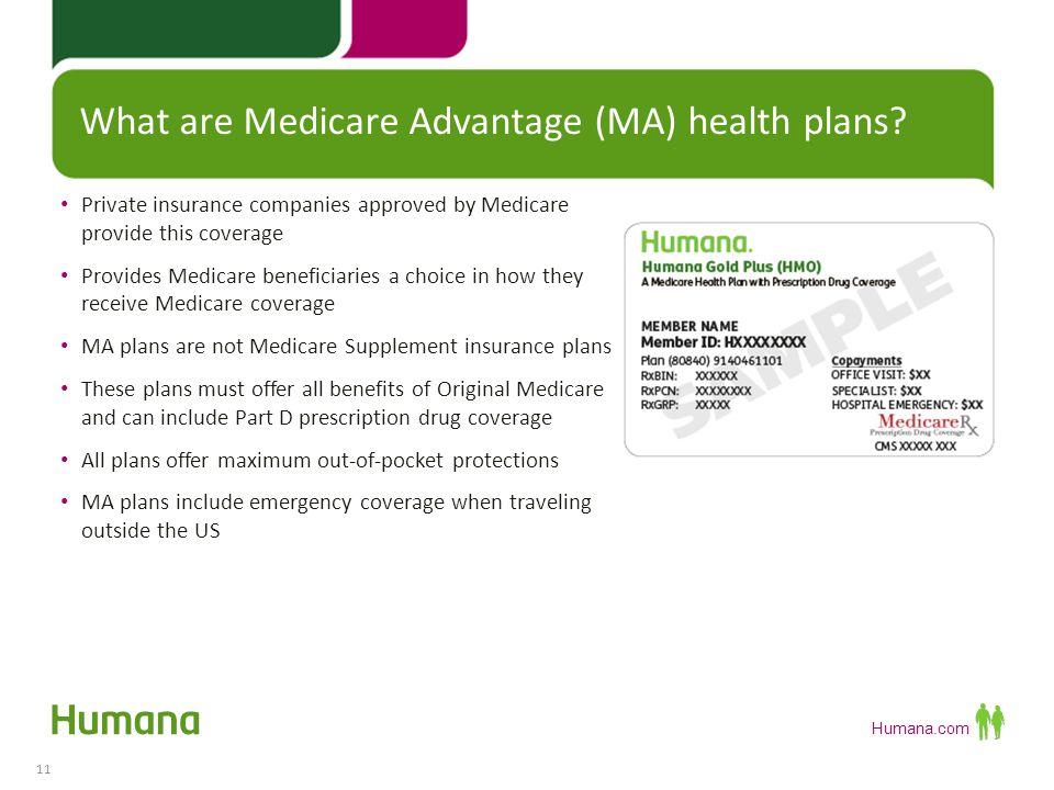 Humana.com Why choose Medicare Advantage.