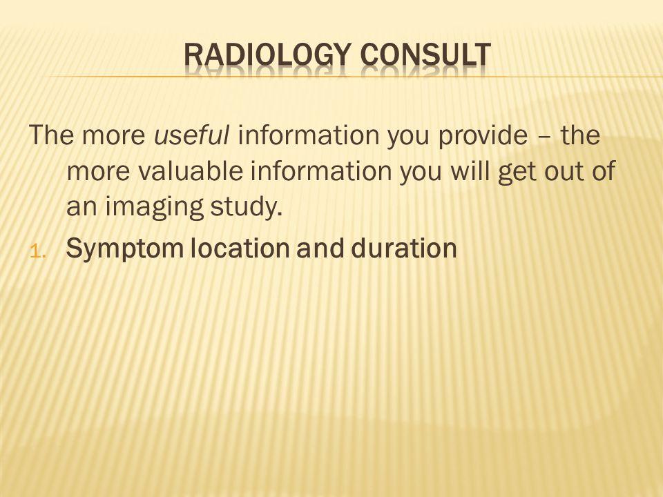 1. Symptom location and duration