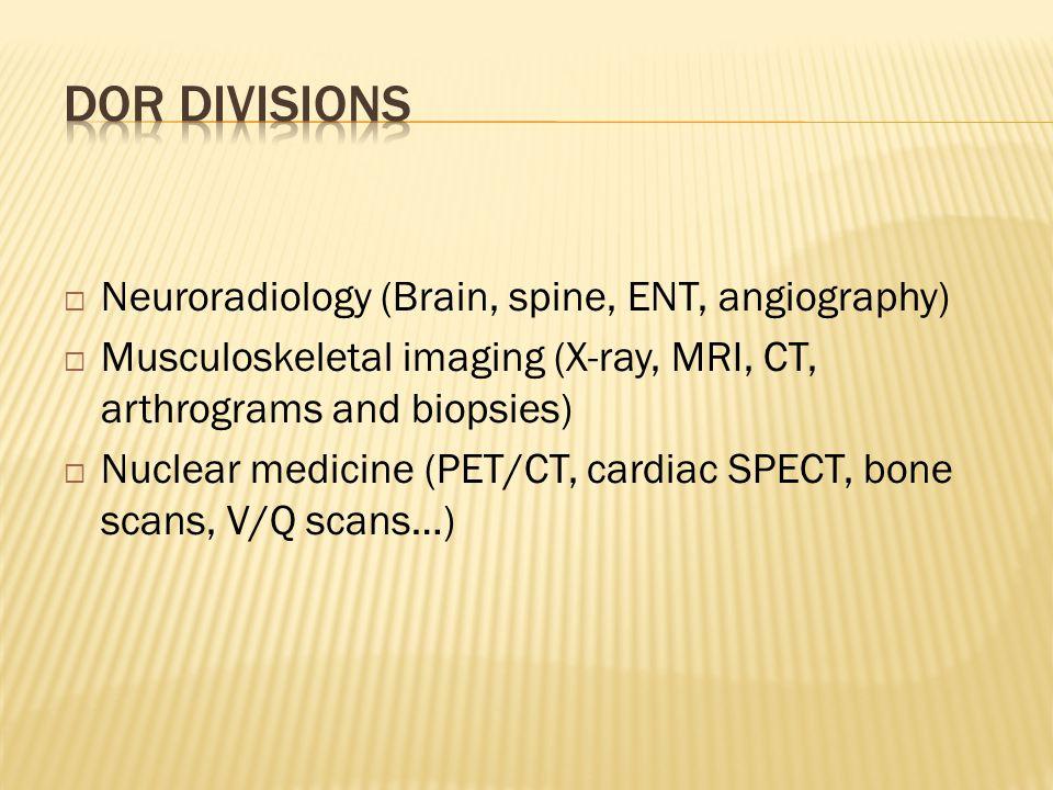  Protocoling studies: Protocol resident  Scheduling studies:Radiology tech  Interpretation: Reading room radread.usc.edu www.trojanimaging.com www.amion.comwww.amion.com pw: usc rad, dofusc, usc