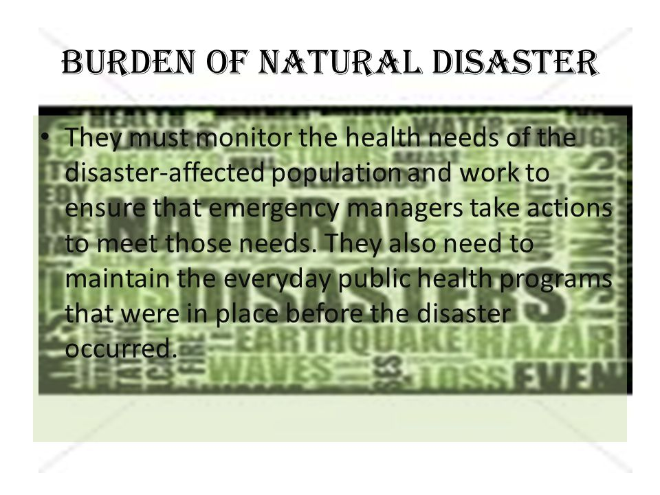 NATURAL DISASTER Natural disasters occur when forces of nature damage the environment and manmade structures.