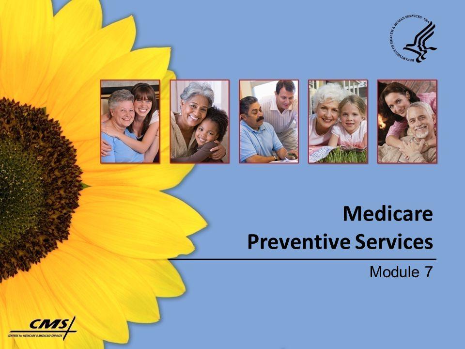 Medicare Preventive Services Module 7