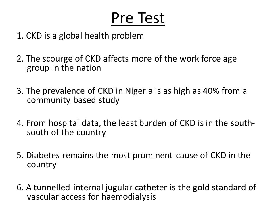 Chronic kidney disease (CKD) remains a global health problem, with an increasing prevalence world-wide.