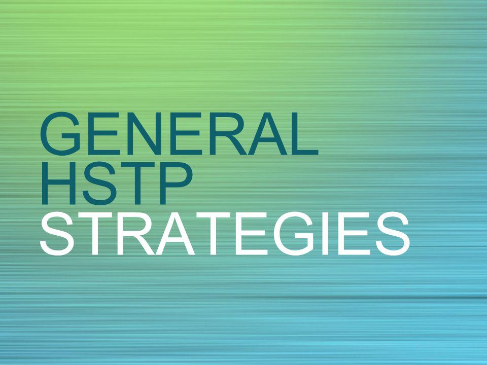 GENERAL HSTP STRATEGIES