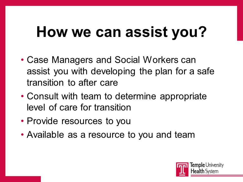 How we can assist you.