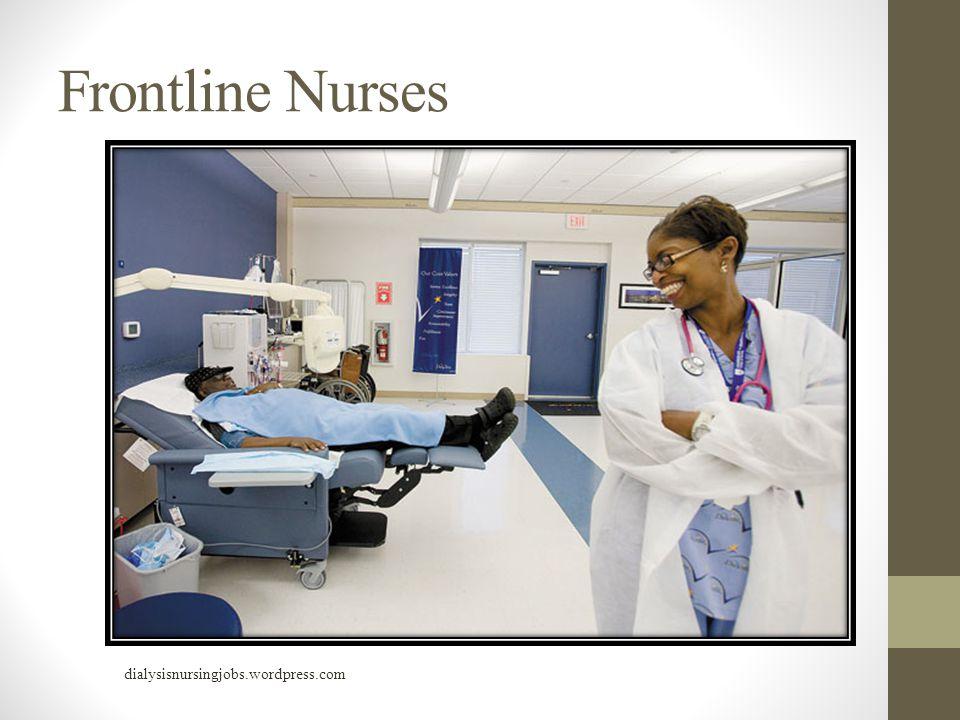 Frontline Nurses dialysisnursingjobs.wordpress.com