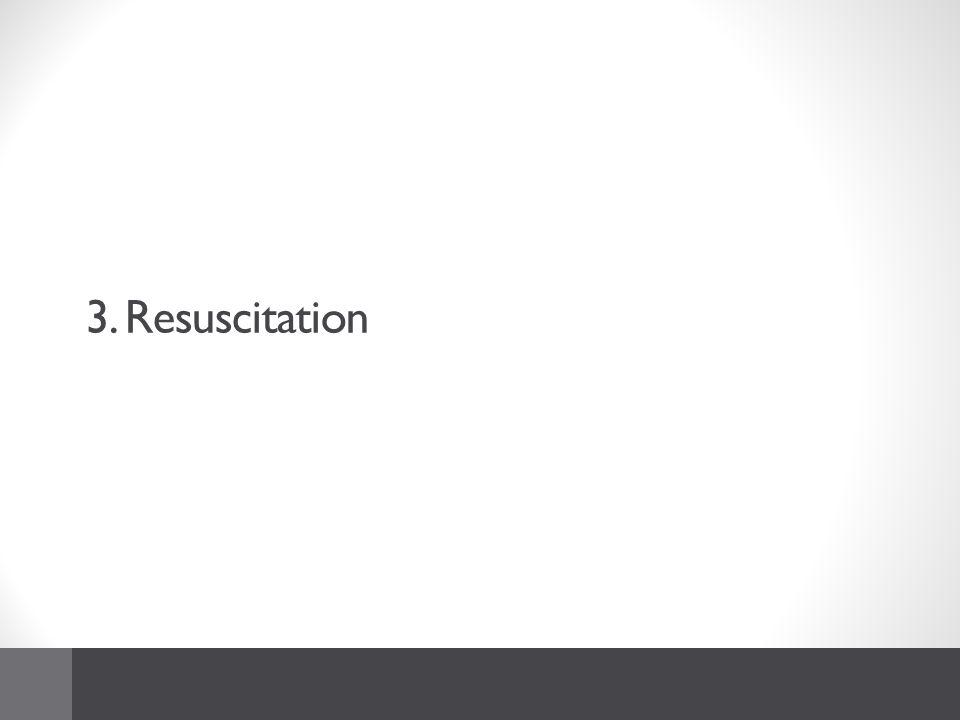 3. Resuscitation