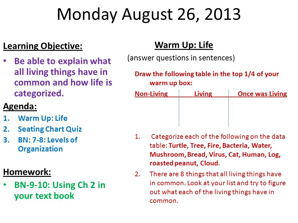 Wed/Thurs October 30, 2013 Learning Objective: Warm Up: leaves Answer in Complete sentences 1.(see questions on following slides) Proper use of microscope.