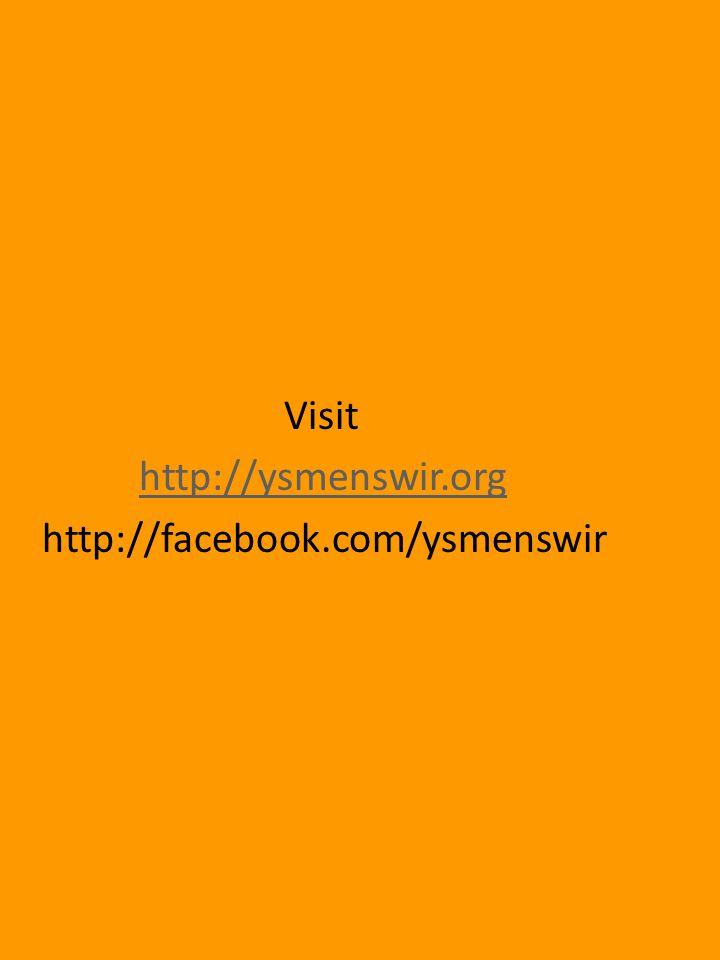Visit http://ysmenswir.org http://facebook.com/ysmenswir