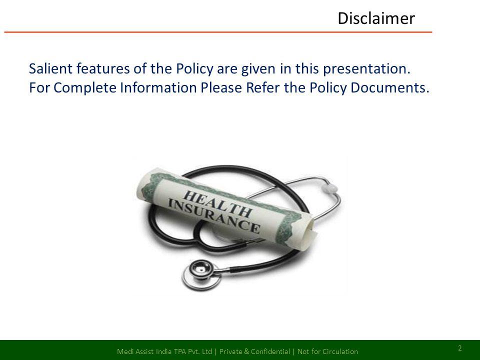 Medi Assist India TPA Pvt. Ltd | Private & Confidential | Not for Circulation 13 E – Login Cont…