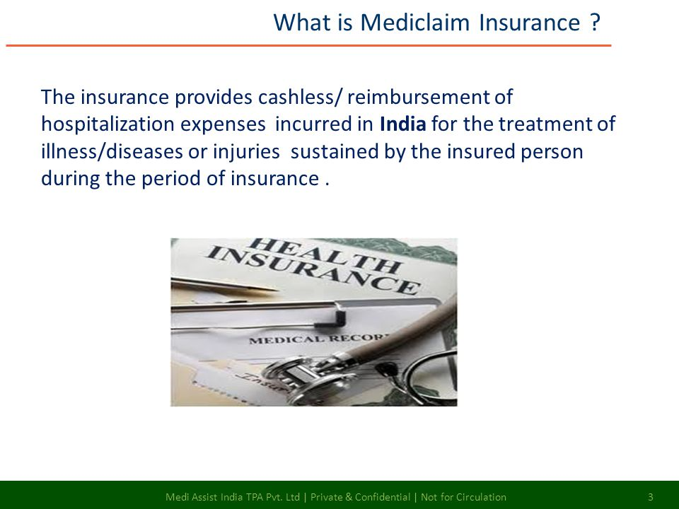 The insurance provides cashless/ reimbursement of hospitalization expenses incurred in India for the treatment of illness/diseases or injuries sustain
