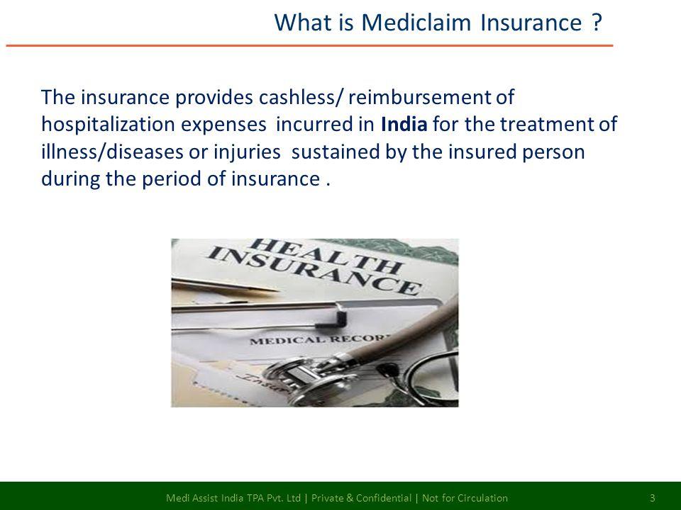 Medi Assist India TPA Pvt. Ltd | Private & Confidential | Not for Circulation 14 E – Login Cont…