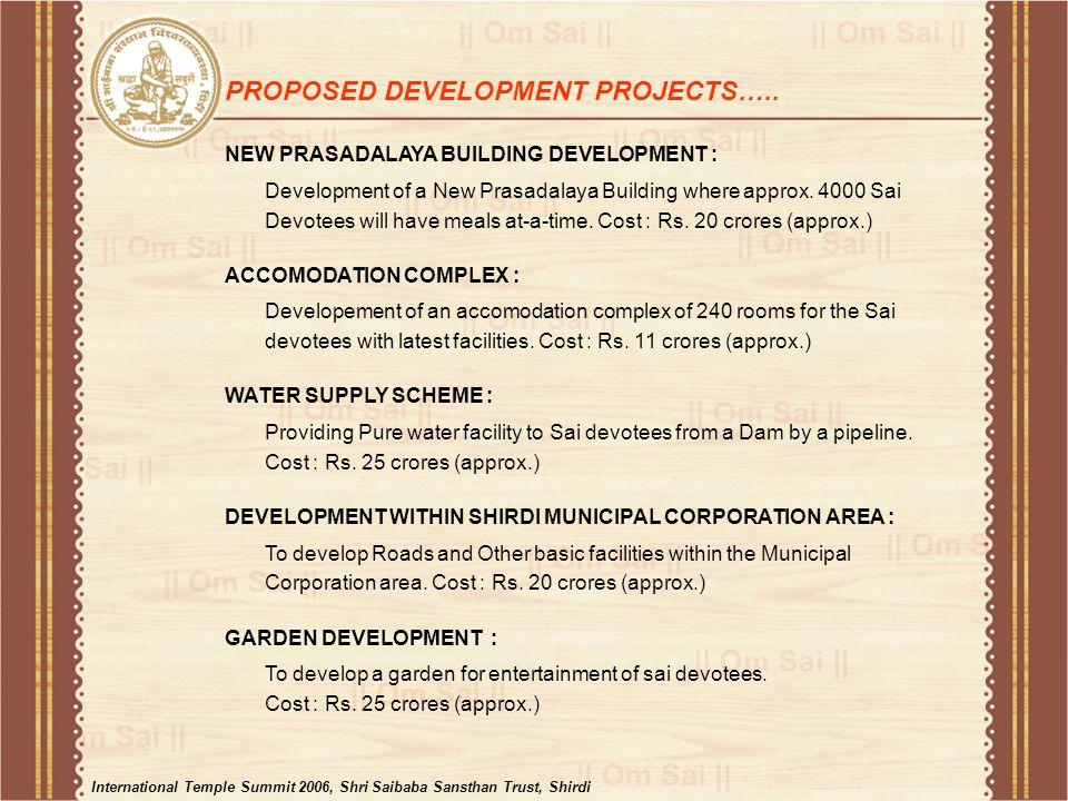 NEW PRASADALAYA BUILDING DEVELOPMENT : Development of a New Prasadalaya Building where approx.