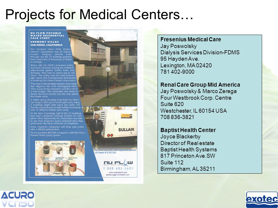 Projects for Medical Centers… Fresenius Medical Care Jay Poswolsky Dialysis Services Division-FDMS 95 Hayden Ave.